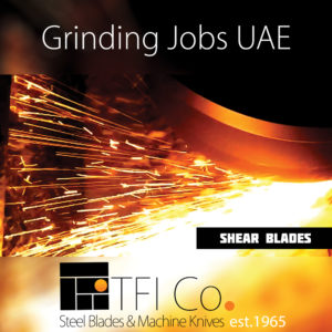 grinding and precision, sharp, sharpness, tfico, precise, machining , polishing , remscheid , sheffeild, dubai, sharjah, cutting, edge, tficompany