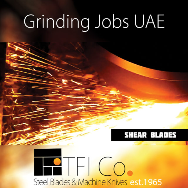 grinding and precision, sharp, sharpness, tfico, precise, machining , polishing , remscheid , sheffeild, dubai, sharjah, cutting, edge, tficompany