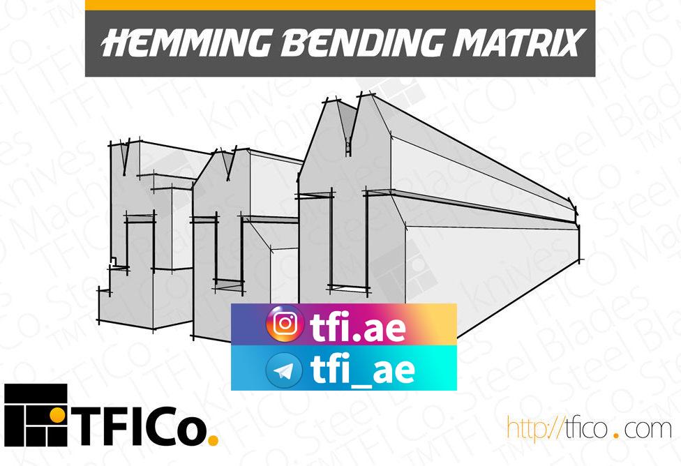 hemming , bending, clanging, tooling , tfico, uae,press brake, saudi, qatar, gcc, middle east, iran, industrial, tools, manufacturer , steel , blade