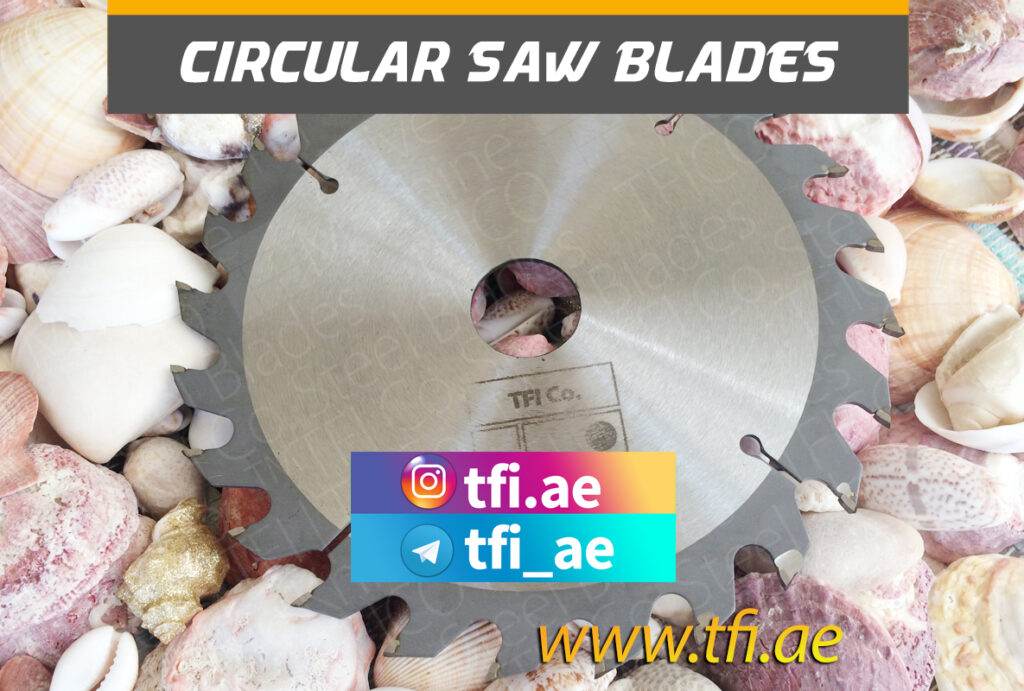 wood, cutting saw blade, uae, tfico, manufacturer,tfi co, бел тфи